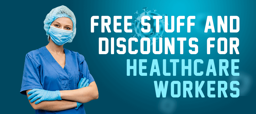 Free Stuff and Discounts for Healthcare Workers