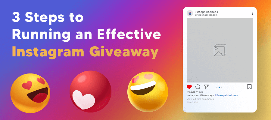 3 Steps to Running an Effective Instagram Giveaway