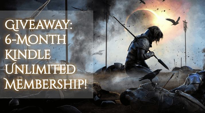 6 Month Kindle Unlimited Subscription Giveaway